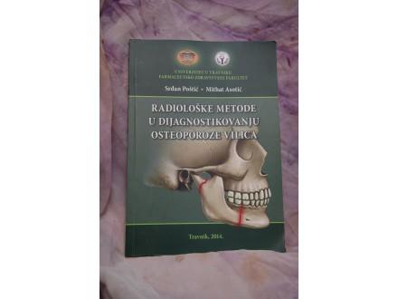 Radioloske metode u dijagnostikovanju osteoporoze vilic