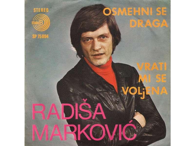 Radiša Marković - Osmehni Se Draga / Vrati Mi Se Voljena