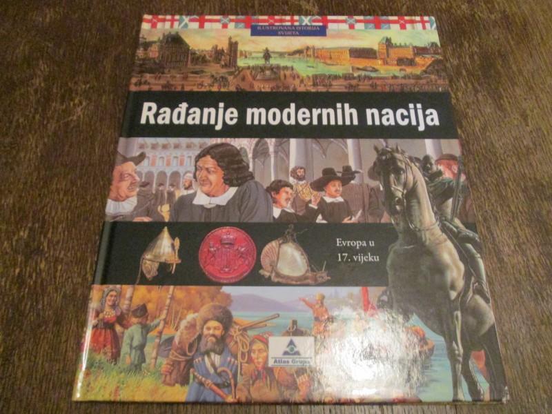 Radjanje modernih nacija - Ilustrovana istorija sveta