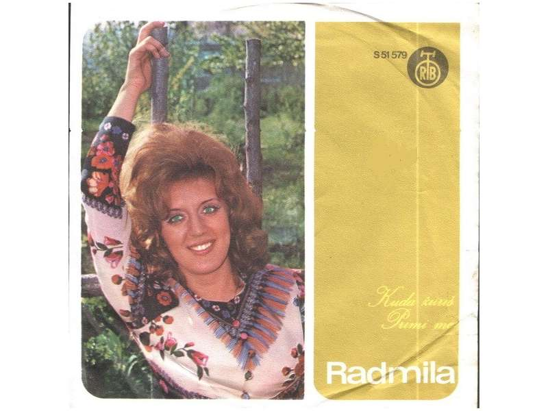 Radmila Karaklajić - Kuda Žuriš / Primi Me