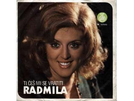 Radmila Karaklajić - Ti Ćeš Mi Se Vratiti