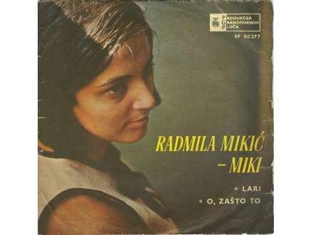 Radmila Mikić - Lari / O, Zašto To