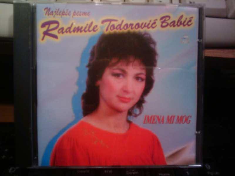 Radmila Todorović, Various - Imena Mi Mog - Najlepše Pesme