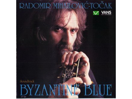 Radomir Mihailović Točak - Byzantine Blue Soundtrack