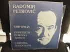 Radomir Petrovic - Simfonija/Concerto In Modo Antico /