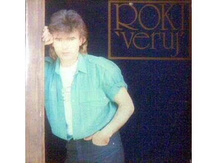 Radoslav Rodić Roki - Veruj
