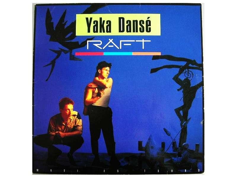 Raft (2) - Yaka Dansé