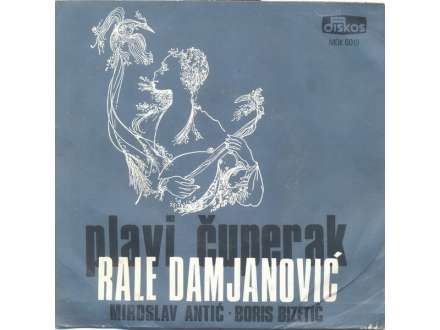 Rale Damjanović - Plavi Čuperak