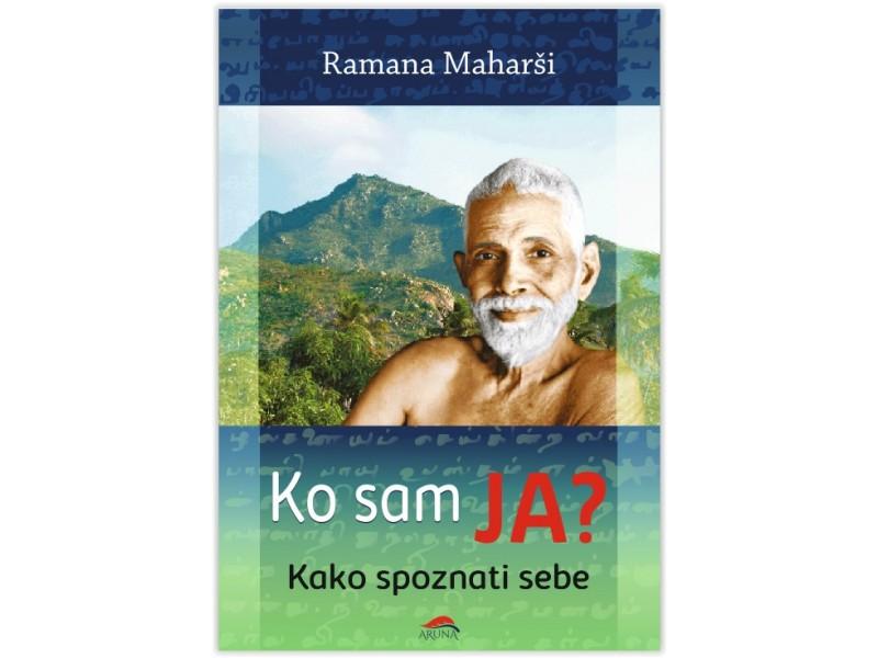 Ramana Maharši: Ko sam ja? (Kako spoznati sebe)