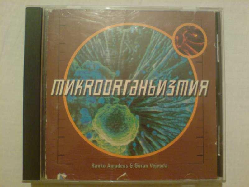 Rambo Amadeus, Goran Vejvoda: Mikroorganizmi