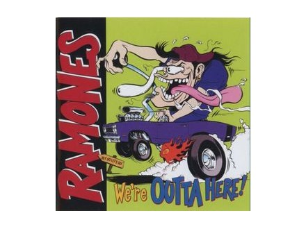 Ramones - We`re Outta Here