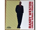 Randy Weston ‎– Uhuru Africa + Highliife
