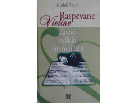 Raspevane violine  Rudolf Thiel