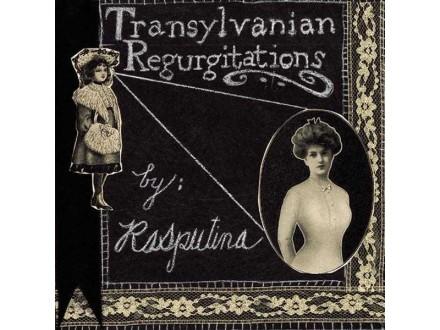 Rasputina - Transylvanian Regurgitations