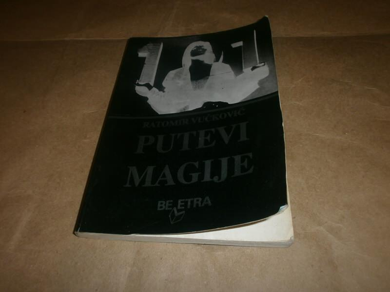 Ratomir Vuckovic   PUTEVI MAGIJE