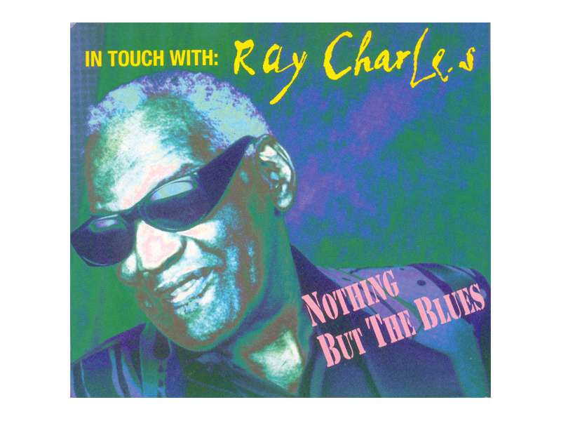 Ray Charles - In Touch With: Ray Charles - Nothing But The Blues