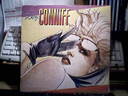 Ray Conniff - Say You, Say Me