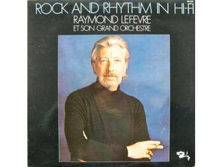 Raymond Lefèvre Et Son Grand Orchestre - Rock And Rhythm In Hi-Fi