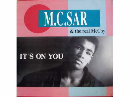 Real McCoy - It`s On You