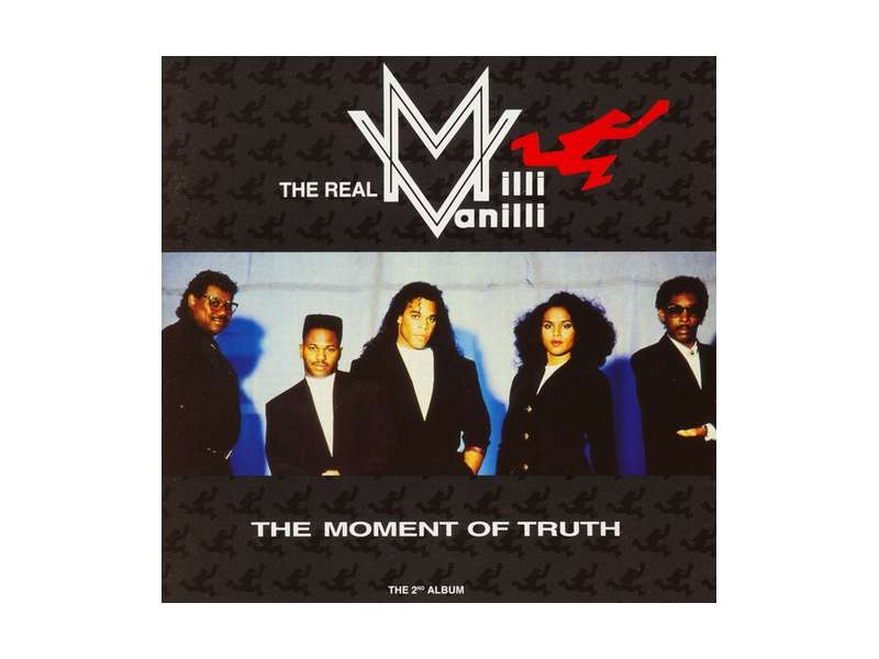 Real Milli Vanilli, The - The Moment Of Truth - The 2nd Album