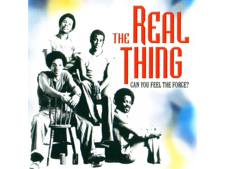 Real Thing, The - Can You Feel The Force