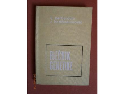 Recnik genetike, Lj Berberovic, R Hadziselimovic