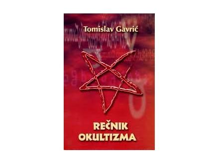 Rečnik okultizma, Tomislav Gavrić, nova