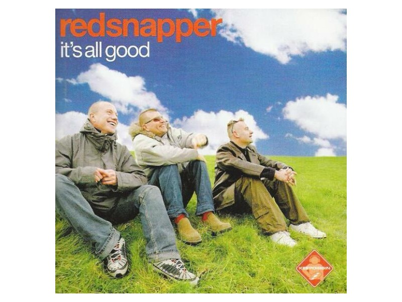 Red Snapper - It`s All Good