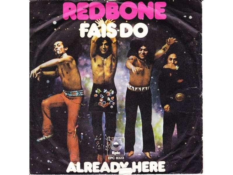 Redbone - Fais-Do / Already Here