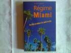 Regime MIAMI - Dr Arthur Agatston