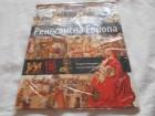 Renesansna Evropa,Koreni modernog sveta u Evropi,