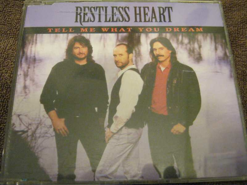 Restless Heart - Tell Me What You Dream