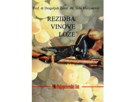 Rezidba vinove loze - Dragoljub Žunić
