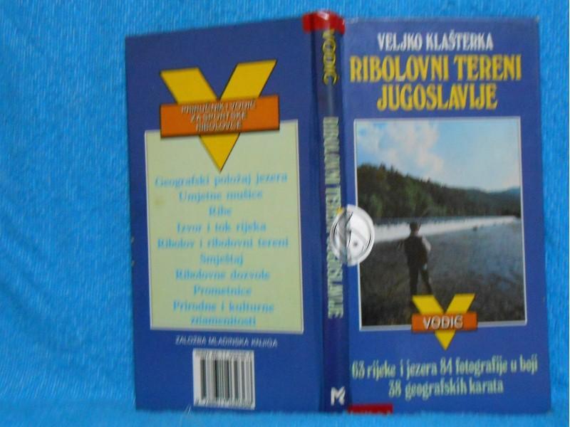Ribalovni tereni Jugoslavije -MAPE  Veljko Klašterka