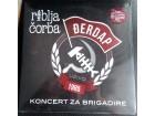 Riblja Čorba - Koncert Za Brigadire (Uživo Đerdap 1985)