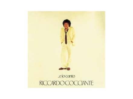 Riccardo Cocciante - ...E Io Canto