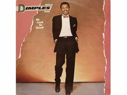 Richard `Dimples` Fields - Mr. Look So Good