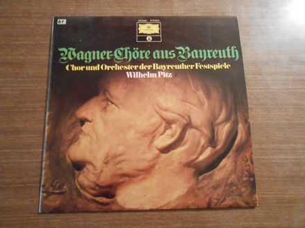 Richard Wagner, Chor Und Orchester Der Bayreuther Festspiele, Wilhelm Pitz - Chöre Aus Banreuth