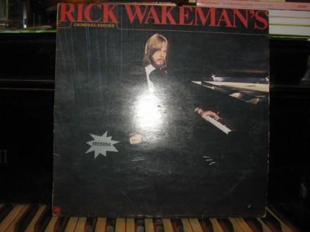 Rick Wakeman - Rick Wakeman`s Criminal Record