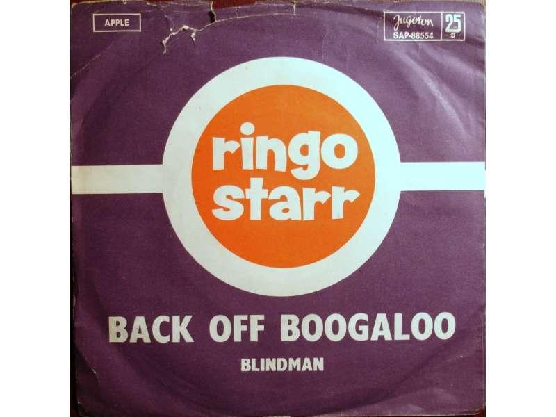 Ringo Starr - Back Off Boogaloo / Blindman