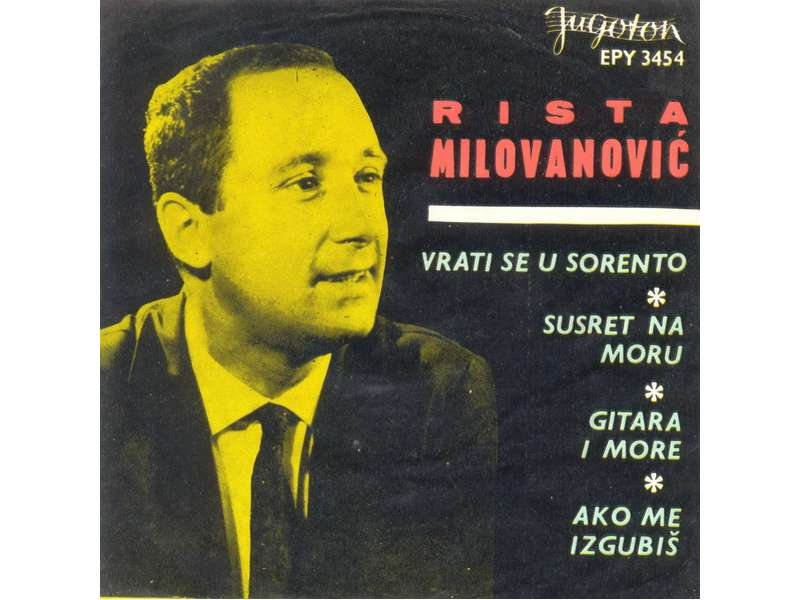 Rista Milovanović - Vrati Se U Sorento