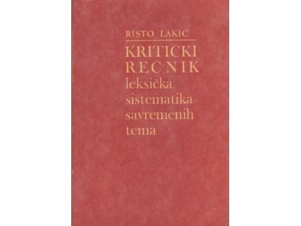 Risto Lakić: Kritički rečnik