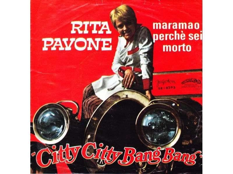 Rita Pavone - Citty Citty Bang Bang / Maramao Perché Sei Morto