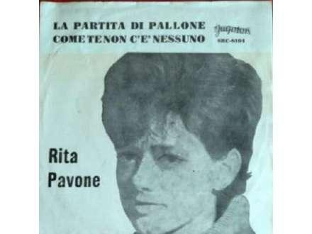 Rita Pavone - La Partita Di Pallone / Come Te Non C`È Nessuno