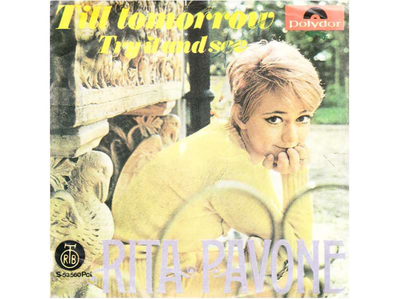 Rita Pavone - Till Tomorrow / Try It And See