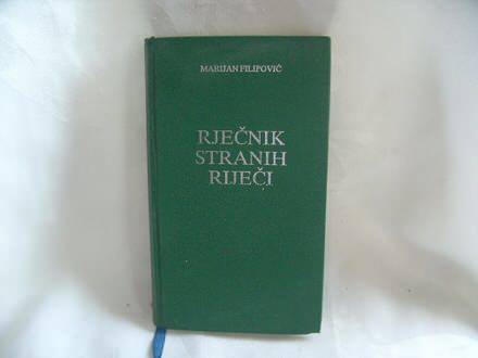 Rječnik stranih riječi, Marijan Filipović