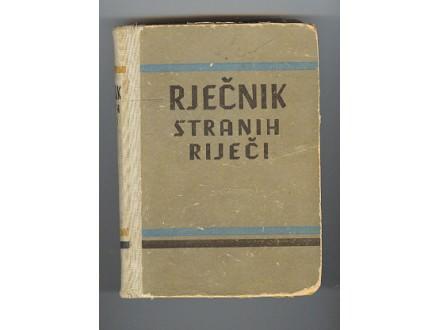 Rjecnik stranih rijeci,Zagreb 1951