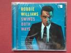 Robbie Williams - SWINGS BOTH WAYS   2013