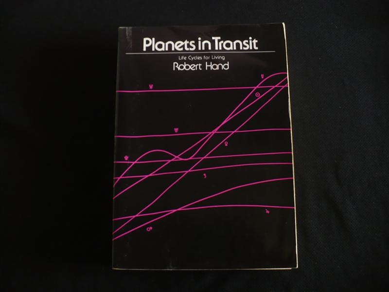 Robert Hand, PLANETS IN TRANSIT, Life Cycles for Living