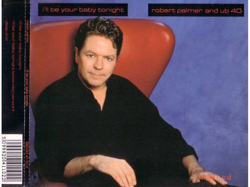 Robert Palmer, UB40 - I`ll Be Your Baby Tonight